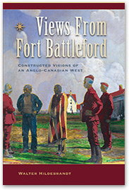 [book cover] Views From Fort Battleford